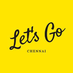Let's Go Chennai